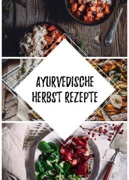 Ayurvedische Herbst-Rezepte für ein gutes Bauchgefühl