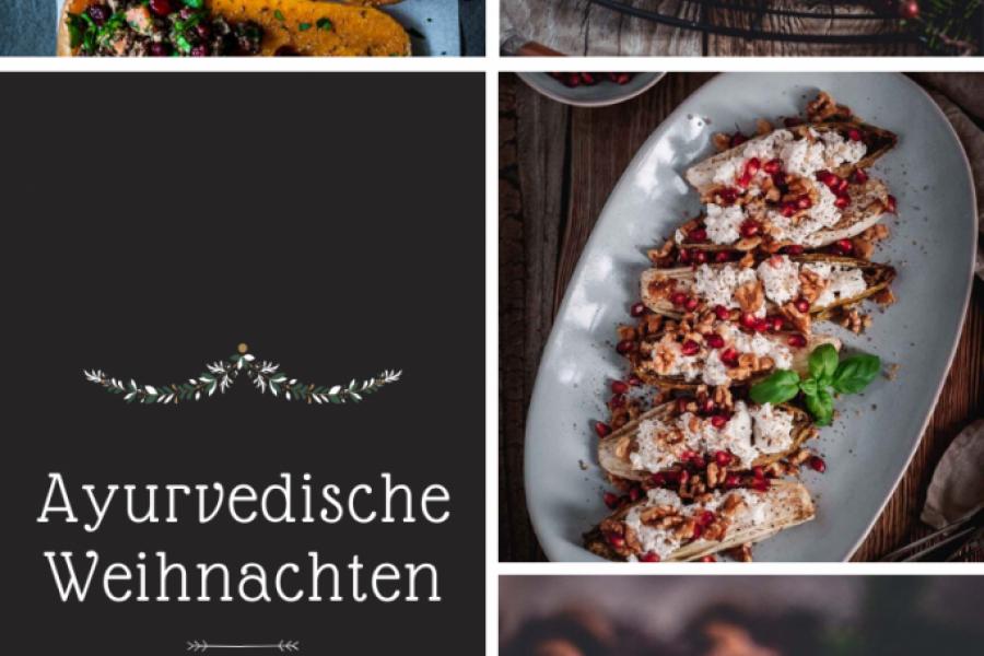 Ayurvedische Weihnachten – leckere und gesunde Rezepte für die ganze Familie
